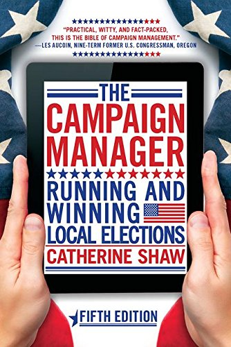 9780813348636: The Campaign Manager: Running and Winning Local Elections