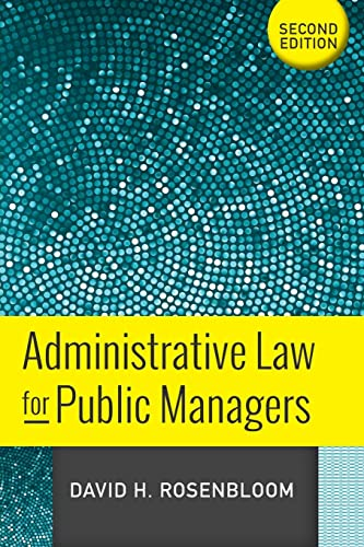 9780813348810: Administrative Law for Public Managers