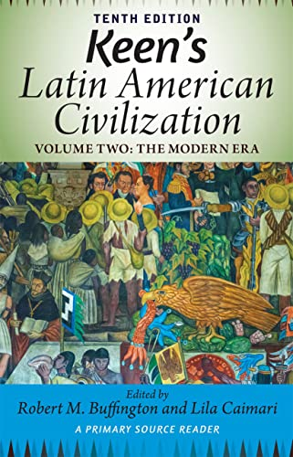 9780813348919: Keen's Latin American Civilization, Volume 2: A Primary Source Reader, Volume Two: The Modern Era
