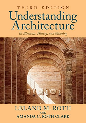 9780813349039: Understanding Architecture: Its Elements, History, and Meaning