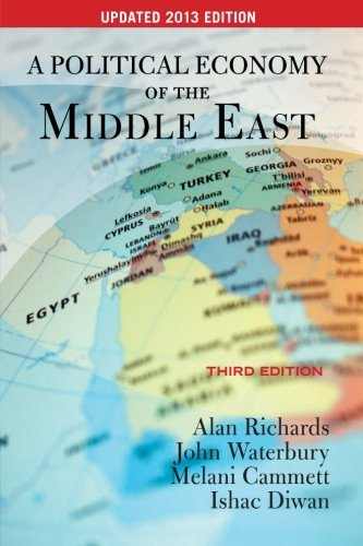 9780813349282: A Political Economy of the Middle East: Updated 2013 Edition