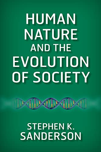 9780813349367: Human Nature and the Evolution of Society