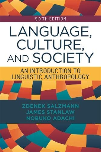 9780813349541: Language, Culture, and Society: An Introduction to Linguistic Anthropology