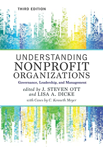 9780813349619: Understanding Nonprofit Organizations: Governance, Leadership, and Management