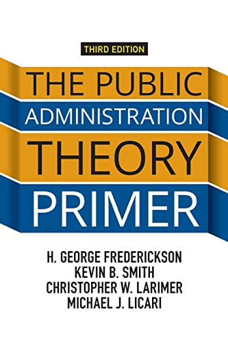 9780813349664: The Public Administration Theory Primer