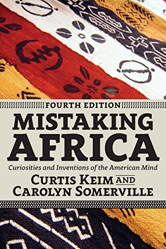 9780813349831: Mistaking Africa: Curiosities and Inventions of the American Mind