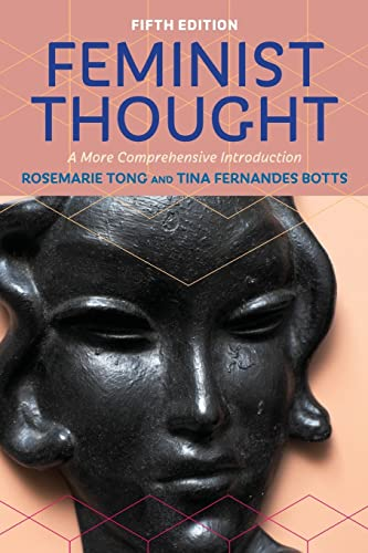 9780813349954: Feminist Thought: A More Comprehensive Introduction
