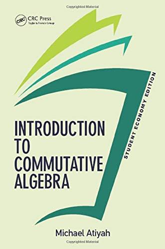 9780813350189: Introduction To Commutative Algebra, Student Economy Edition