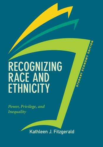 9780813350264: Recognizing Race and Ethnicity, Student Economy Edition: Power, Privilege, and Inequality