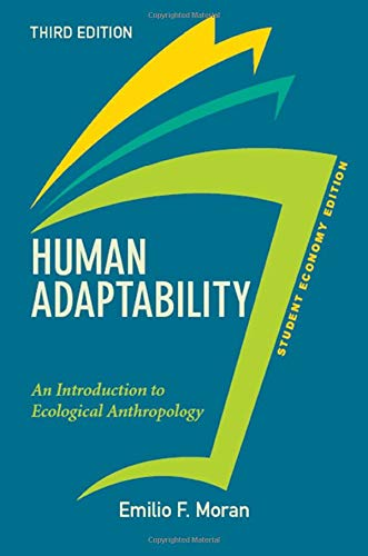9780813350271: Human Adaptability, Student Economy Edition: An Introduction to Ecological Anthropology