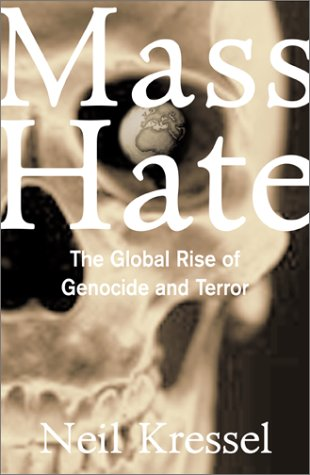 9780813364513: Mass Hate: The Global Rise of Genocide and Terror