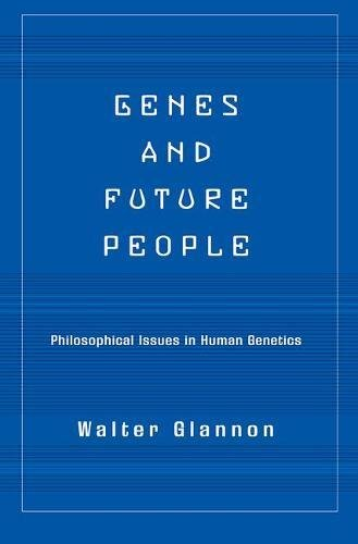 9780813365602: Genes and Future People: Philosophical Issues in Human Genetics
