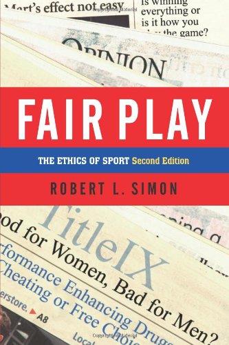 9780813365671: Fair Play: The Ethics of Sport