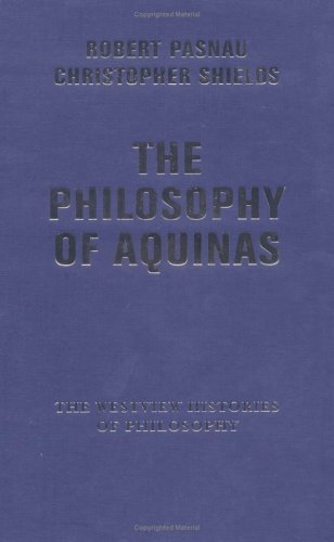 9780813365848: The Philosophy Of Aquinas (The Westview Histories of Philosophy Series)