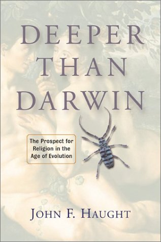 9780813365909: Deeper Than Darwin: The Prospect For Religion In The Age Of Evolution
