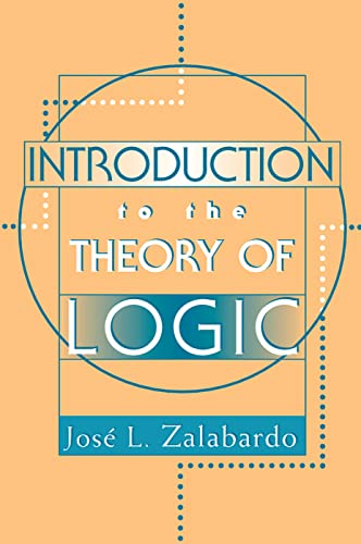 9780813366029: Introduction To The Theory Of Logic