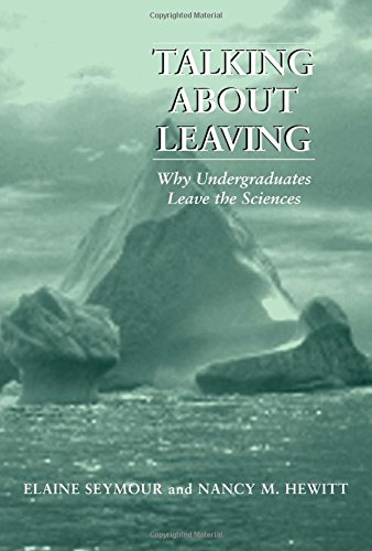 9780813366425: Talking About Leaving: Why Undergraduates Leave The Sciences