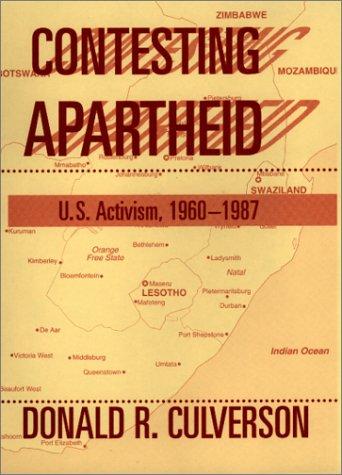 9780813366692: Contesting Aparthied: U.S. Activism, 1960-1987