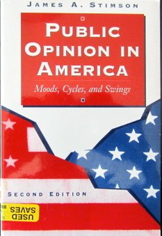 9780813366791: Public Opinion in America: Moods, Cycles, and Swings