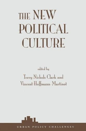 9780813366944: The New Political Culture (Urban Policy Challenges Series)