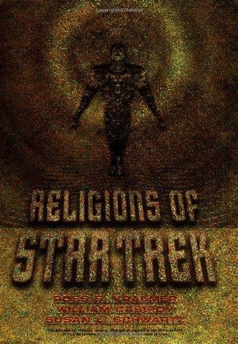 Religions of Star Trek: Kraemer, Ross S.;