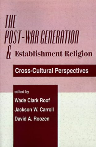 9780813367125: The Post-war Generation And The Establishment Of Religion