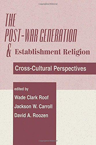The Post-war Generation And The Establishment Of Religion (0813367123) by Carroll, Jackson W; Roof, Wade Clark