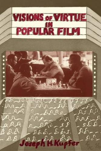 9780813367217: Visions Of Virtue In Popular Film (Thinking Through Cinema)