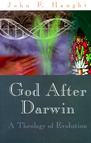 9780813367231: God After Darwin: A Theology Of Evolution
