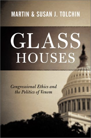 9780813367606: Glass Houses: Congressional Ethics And The Politics Of Venom