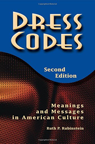9780813367958: Dress Codes: Meanings and Messages in American Culture