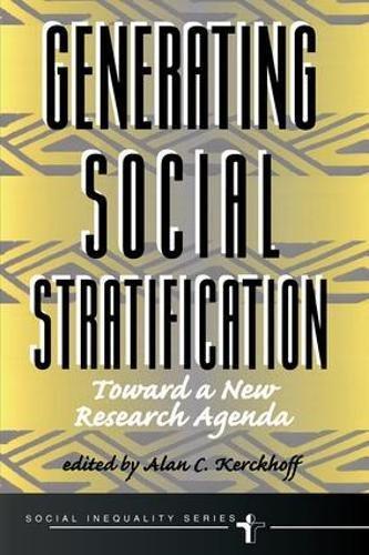 Generating Social Stratification : Toward a New: Alan C. Kerckhoff
