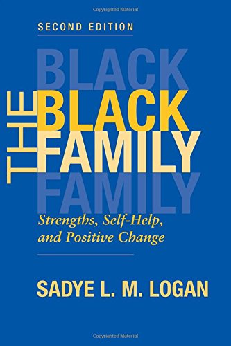 9780813367972: The Black Family: Strengths, Self-Help, and Positive Change
