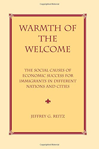 9780813368023: Warmth Of The Welcome: The Social Causes Of Economic Success In Different Nations And Cities