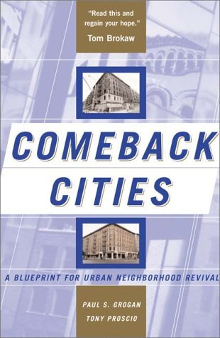 a review of the book comeback cities a blueprint for urban neighborhood revival In lieu of an abstract, here is a brief excerpt of the content: notes preface 1 white was awarded the national medal of science by president clinton and the­ national geographic society's highest award, the hubbard medal, among other tributes to his work on water resources, natural hazards, and.