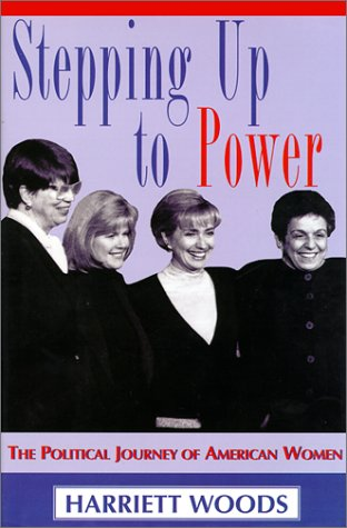Stepping Up to Power: The Political Journey of American Women