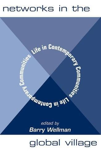 9780813368214: Networks In The Global Village: Life In Contemporary Communities