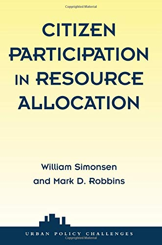 9780813368245: Citizen Participation In Resource Allocation (Urban Policy Challanges)