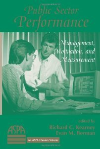 9780813368276: Public Sector Performance: Management, Motivation, And Measurement (Aspa Classics)