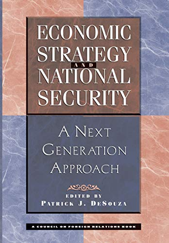 Economic Strategy And National Security: A Next Generation Approach: DeSouza, Patrick