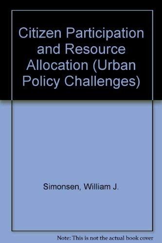 9780813368405: Citizen Participation In Resource Allocation (Urban Policy Challanges)