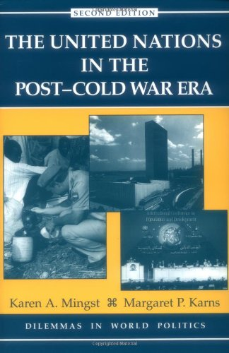 9780813368474: The United Nations In The Post-cold War Era, Second Edition (Dilemmas in World Politics)