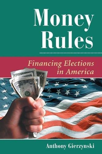 9780813368610: Money Rules: Financing Elections in America