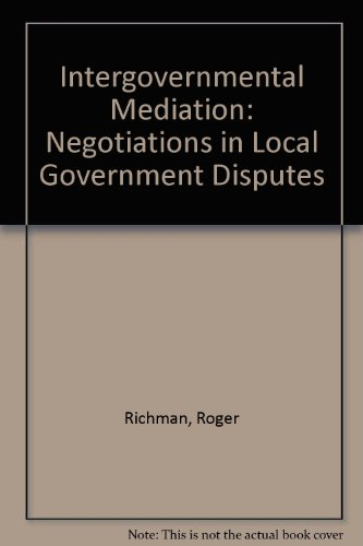9780813370774: Intergovernmental Mediation: Negotiations In Local Government Disputes (Westview Special Studies in Peace, Conflict, and Conflict Re)