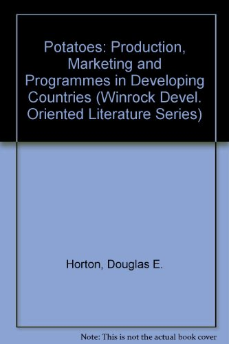 9780813371979: Potatoes: Production, Marketing, And Programs For Developing Countries (Winrock Development-Oriented Literature Series)