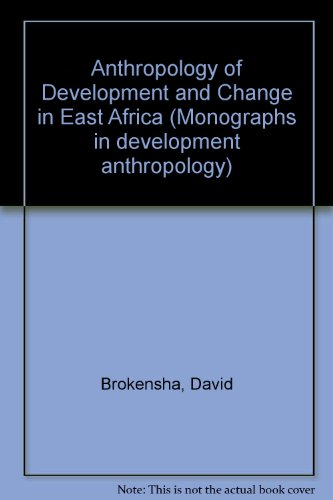 9780813372433: Anthropology Of Development And Change In East Africa (Monographs in development anthropology)