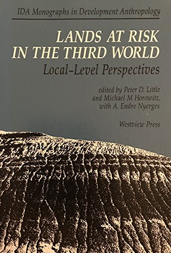 Lands at Risk in the Third World: Little, Peter D.