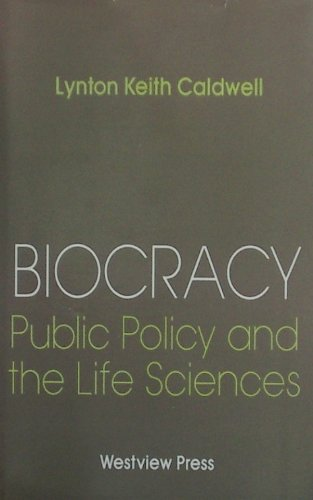 9780813373638: Biocracy: Public Policy And The Life Sciences