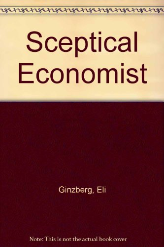 The Skeptical Economist