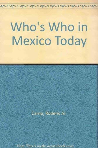 9780813373973: Who's Who In Mexico Today (Westview Special Studies on Latin America and the Caribbean)
